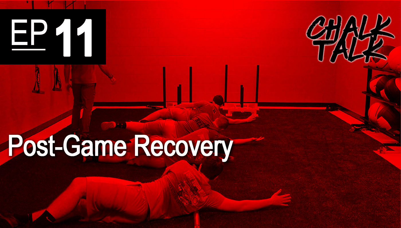 Chalk Talk EP 11 - Post-Game Recovery